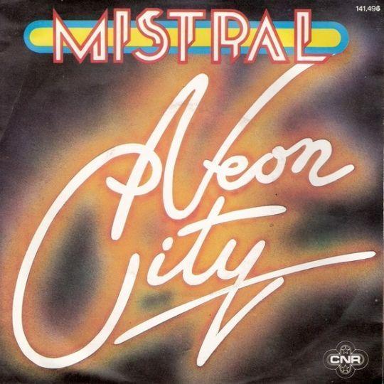 Coverafbeelding Neon City - Mistral