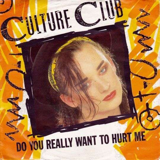 Coverafbeelding Do You Really Want To Hurt Me - Culture Club