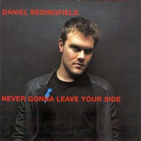 Coverafbeelding Never Gonna Leave Your Side - Daniel Bedingfield
