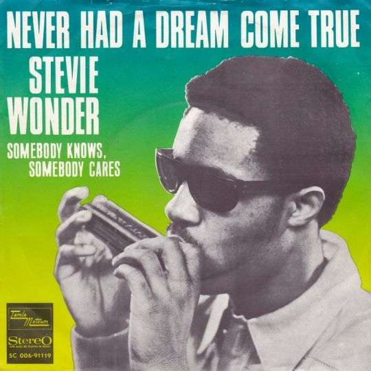 Coverafbeelding Never Had A Dream Come True - Stevie Wonder