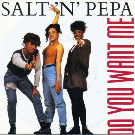 Coverafbeelding Do You Want Me - Salt-n-pepa