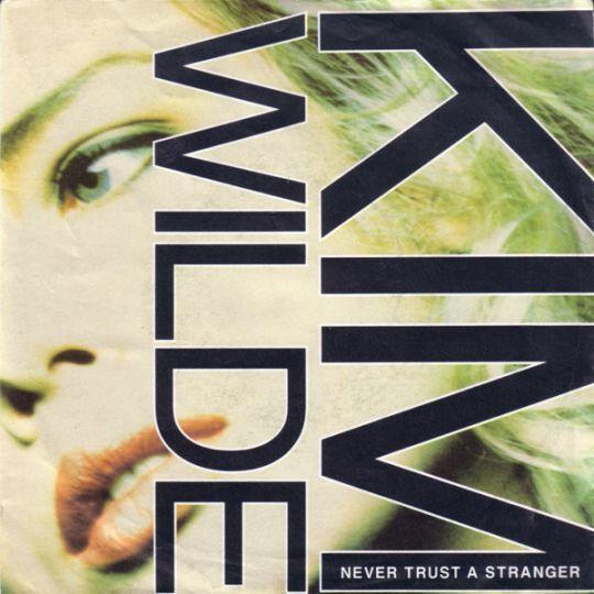 Coverafbeelding Never Trust A Stranger - Kim Wilde