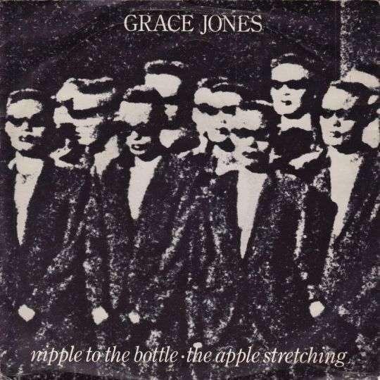 Coverafbeelding Nipple To The Bottle - Grace Jones