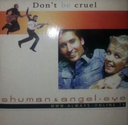 Coverafbeelding Shuman & Angel-Eye - Don't Be Cruel