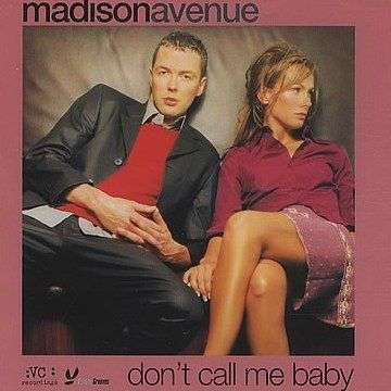 Coverafbeelding Madison Avenue - Don't Call Me Baby