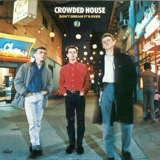 Coverafbeelding Don't Dream It's Over - Crowded House