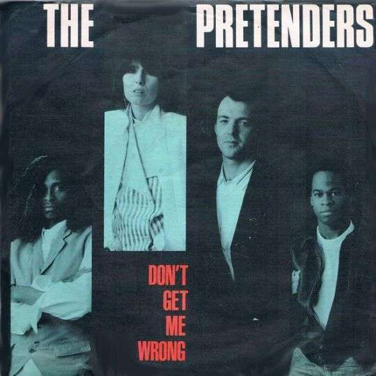 Coverafbeelding Don't Get Me Wrong - The Pretenders