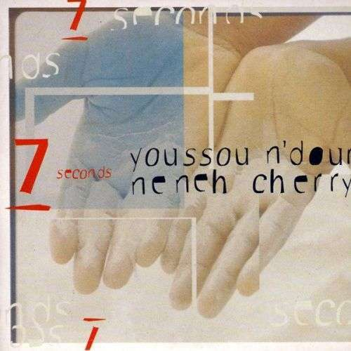 Coverafbeelding Youssou N'Dour & Neneh Cherry - 7 Seconds