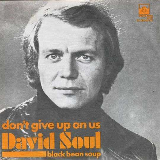 Coverafbeelding David Soul - Don't Give Up On Us