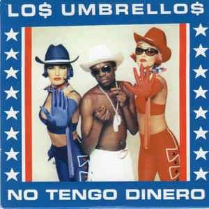Coverafbeelding Lo$ Umbrello$ - No Tengo Dinero
