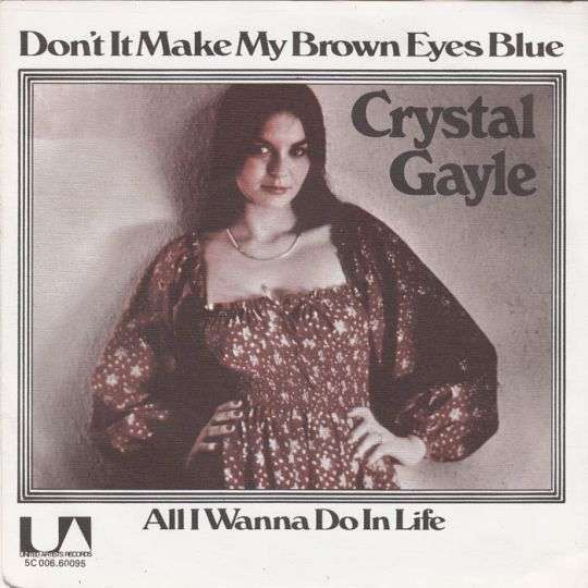 Coverafbeelding Crystal Gayle - Don't It Make My Brown Eyes Blue