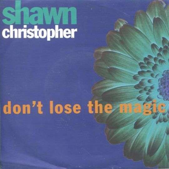 Coverafbeelding Shawn Christopher - Don't Lose The Magic