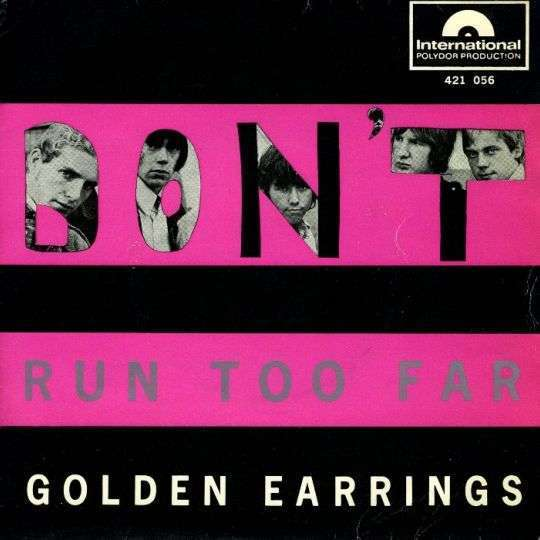 Coverafbeelding Golden Earrings - Don't Run Too Far