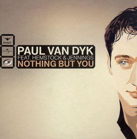 Coverafbeelding Nothing But You - Paul Van Dyk Feat. Hemstock & Jennings