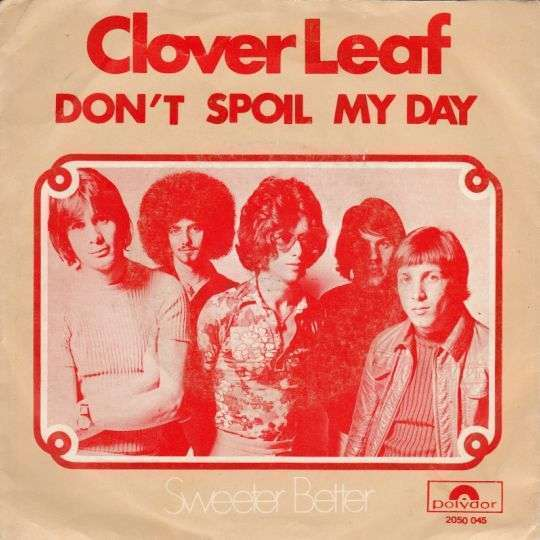 Coverafbeelding Don't Spoil My Day - Clover Leaf