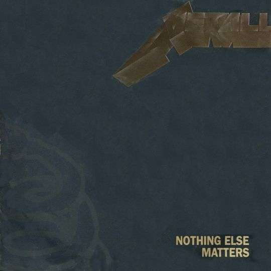 Coverafbeelding Nothing Else Matters - Metallica