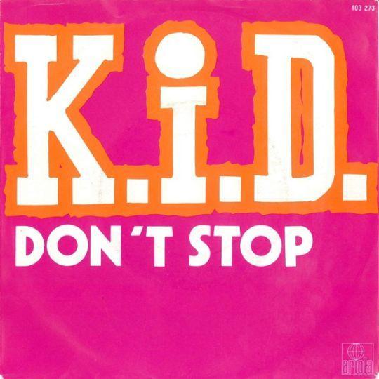 Coverafbeelding K.I.D. - Don't Stop