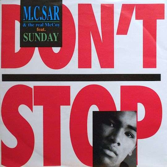 Coverafbeelding M.C.Sar & The Real McCoy feat. Sunday - Don't Stop