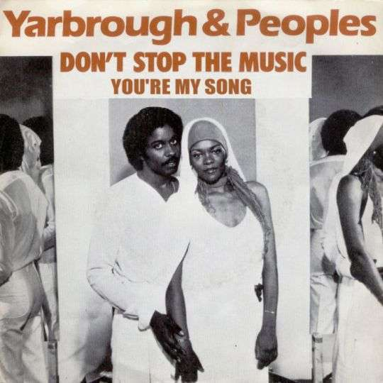Coverafbeelding Don't Stop The Music - Yarbrough & Peoples