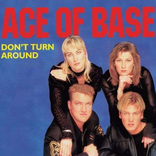 Coverafbeelding Don't Turn Around - Ace Of Base