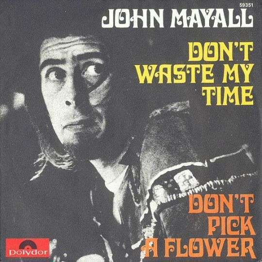 Coverafbeelding Don't Waste My Time - John Mayall