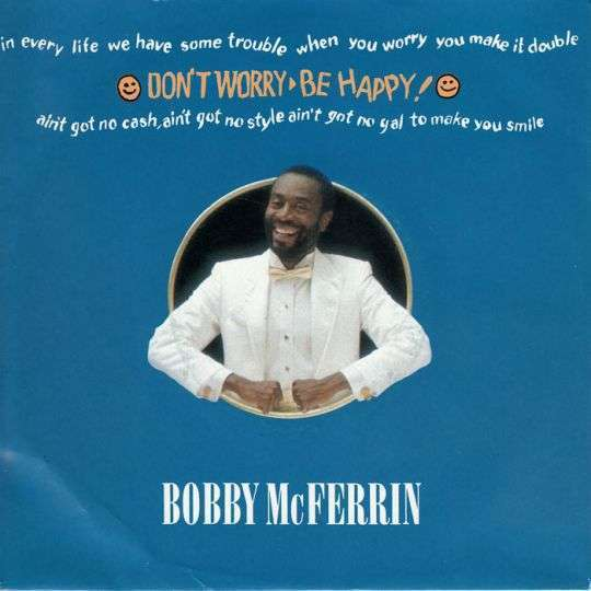 Coverafbeelding Bobby McFerrin - Don't Worry Be Happy!