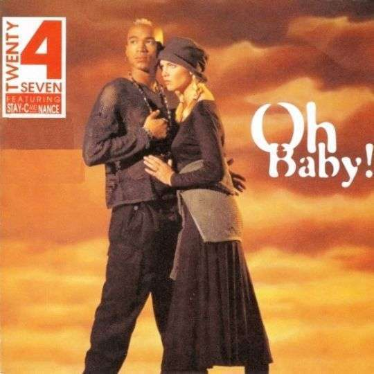 Coverafbeelding Oh Baby! - Twenty 4 Seven Featuring Stay-c And Nance