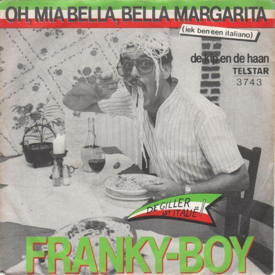 Coverafbeelding Oh, Mia Bella, Bella Margarita (Iek Ben Een Italiano) - Franky-boy
