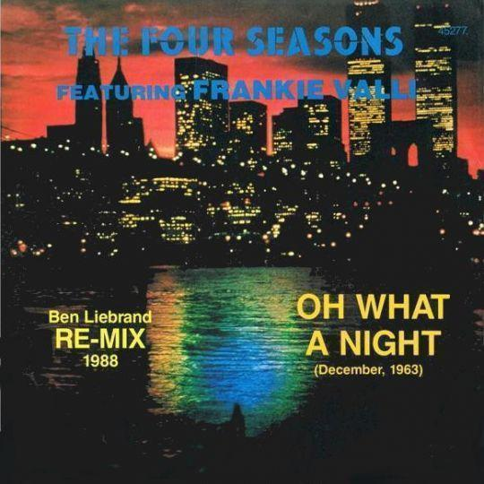 Coverafbeelding Oh What A Night (December, 1963) - Ben Liebrand Re-mix 1988 - The Four Seasons Featuring Frankie Valli