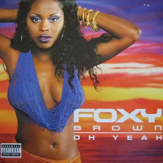 Coverafbeelding Oh Yeah - Foxy Brown