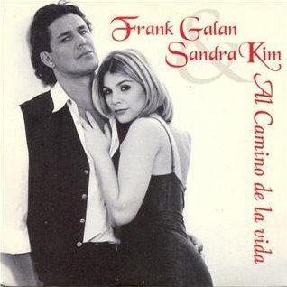 Coverafbeelding Al Camino De La Vida/ Door Veel Van Mij Te Houden - Frank Galan & Sandra Kim