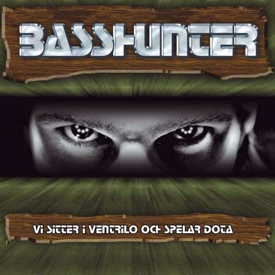 Coverafbeelding Vi Sitter I Ventrilo Och Spelar Dota - Basshunter