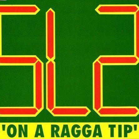 Coverafbeelding SL2 - On A Ragga Tip