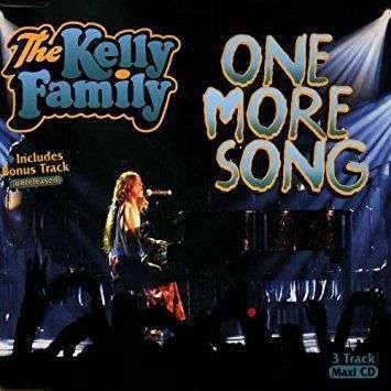 Coverafbeelding The Kelly Family - One More Song