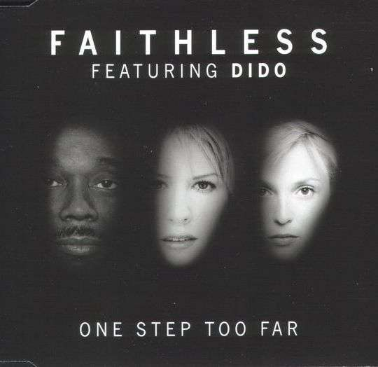 Coverafbeelding Faithless featuring Dido - One Step Too Far