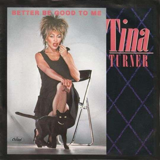 Coverafbeelding Better Be Good To Me - Tina Turner
