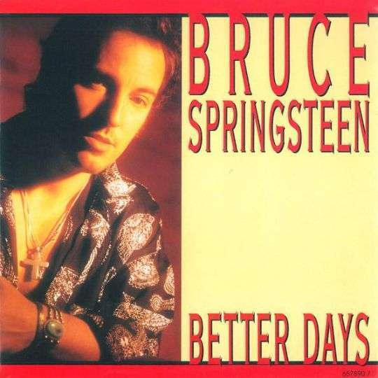 Coverafbeelding Better Days - Bruce Springsteen