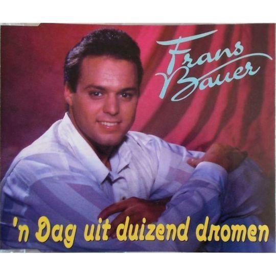 Coverafbeelding 'n Dag Uit Duizend Dromen - Frans Bauer
