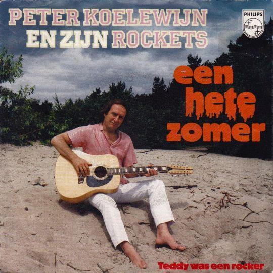 Coverafbeelding Een Hete Zomer - Peter Koelewijn En Zijn Rockets