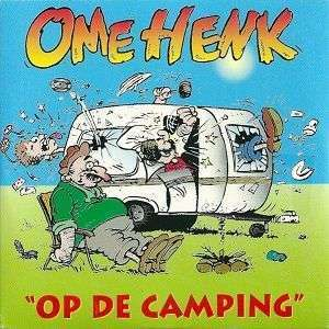 Coverafbeelding Op De Camping - Ome Henk