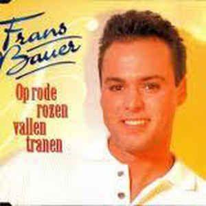 Coverafbeelding Op Rode Rozen Vallen Tranen - Frans Bauer