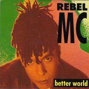 Coverafbeelding Better World - Rebel Mc