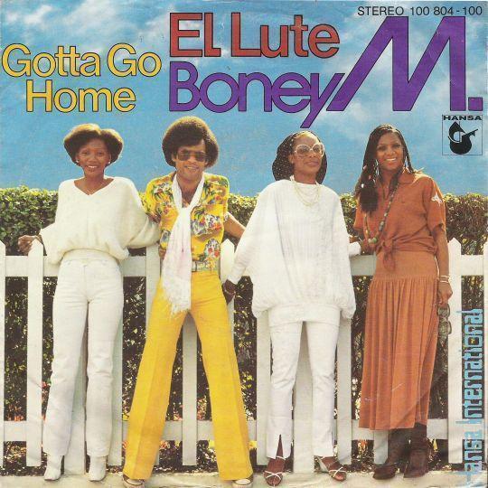 Coverafbeelding El Lute/ Gotta Go Home - Boney M.