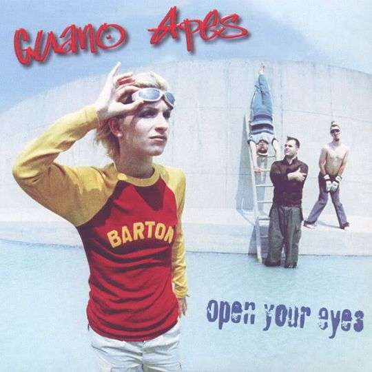 Coverafbeelding Guano Apes - Open Your Eyes