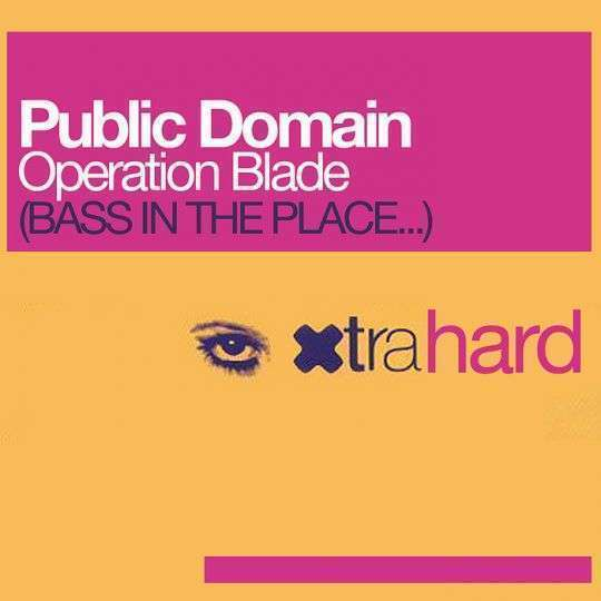 Coverafbeelding Public Domain - Operation Blade (Bass In The Place London...)