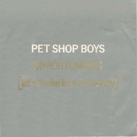 Coverafbeelding Opportunities (Let's Make Lots Of Money) - Pet Shop Boys