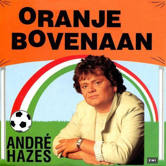 Coverafbeelding Oranje Bovenaan - Andr� Hazes