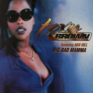 Coverafbeelding Big Bad Mamma - Foxy Brown Featuring Dru Hill