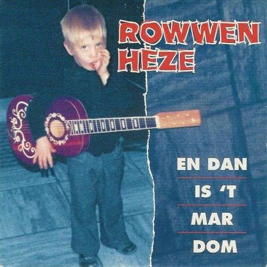 Coverafbeelding En Dan Is 't Mar Dom - Rowwen Hèze