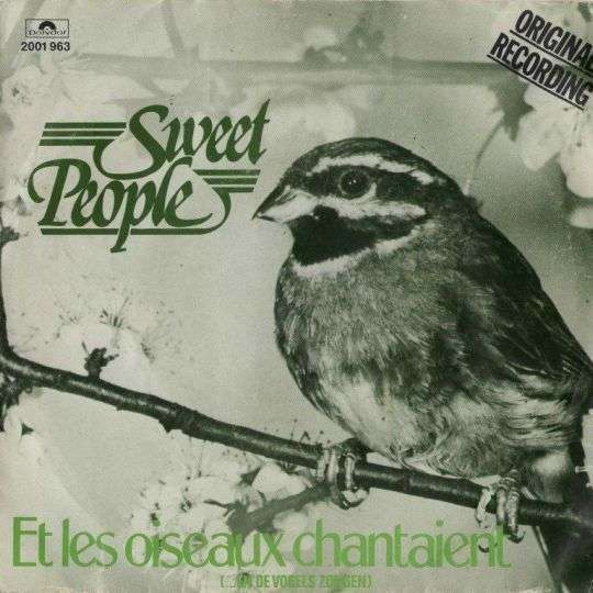 Coverafbeelding Sweet People - Et Les Oiseaux Chantaient (...En De Vogels Zongen)